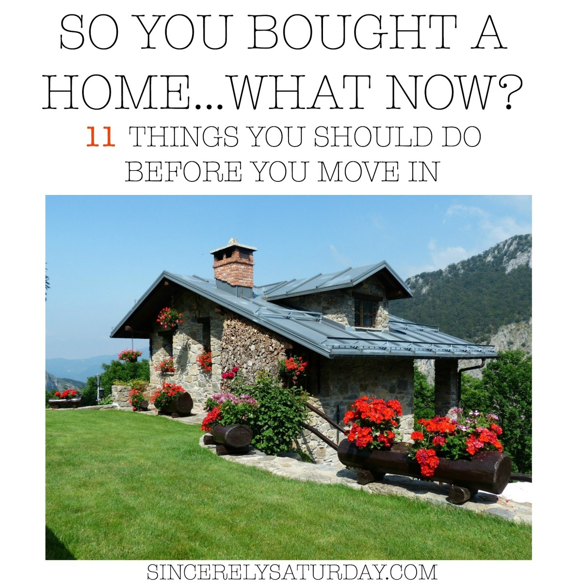 SO YOU BOUGHT A HOME...WHAT NOW? - 11 THINGS YOU SHOULD DO BEFORE YOU MOVE IN